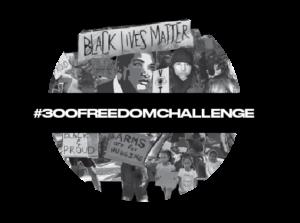 #300FREEDOMCHALLENGE