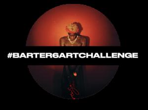 #BARTER6ARTCHALLENGE